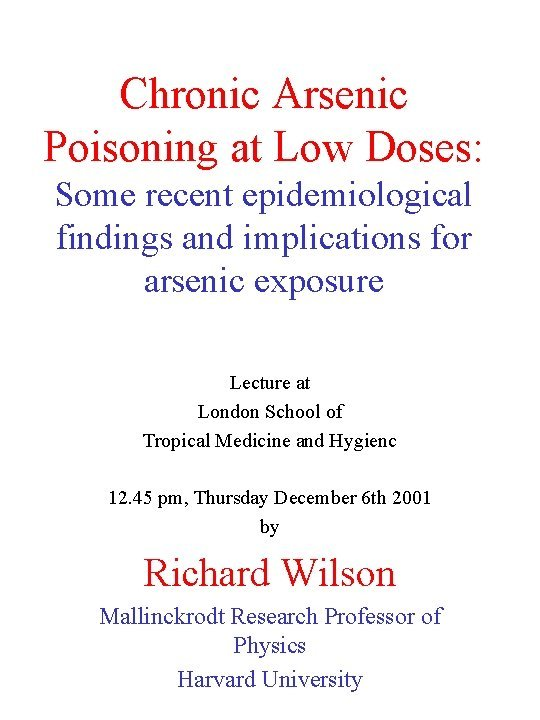 Chronic Arsenic Poisoning at Low Doses Some recent