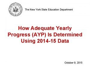 The New York State Education Department How Adequate