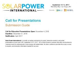 Call for Presentations Submission Guide Call for Education