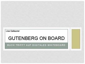 Lisa Gallauner GUTENBERG ON BOARD BUCH TRIFFT AUF