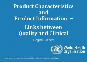 Product Characteristics and Product Information Links between Quality
