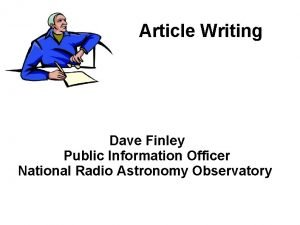 Article Writing Dave Finley Public Information Officer National
