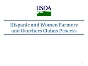 Hispanic and Women Farmers and Ranchers Claims Process