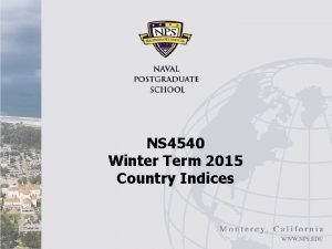 NS 4540 Winter Term 2015 Country Indices Country