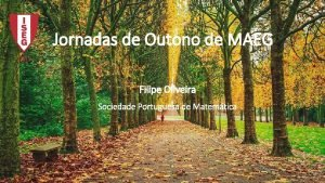 Jornadas de Outono de MAEG Filipe Oliveira Sociedade