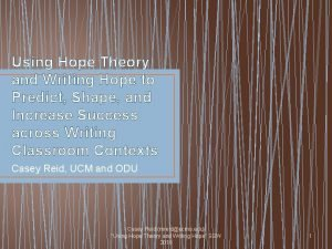 Using Hope Theory and Writing Hope to Predict