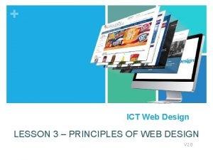 ICT Web Design LESSON 3 PRINCIPLES OF WEB