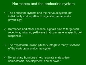 Hormones and the endocrine system 1 The endocrine