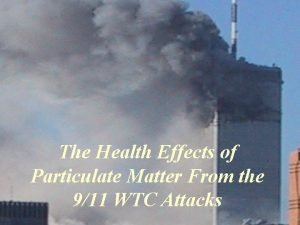 The Health Effects of Particulate Matter From the