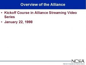 Overview of the Alliance Kickoff Course in Alliance
