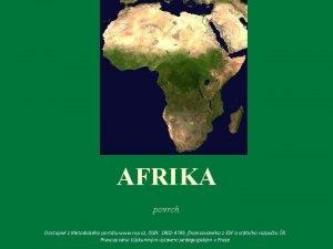 AFRIKA povrch Dostupn z Metodickho portlu www rvp