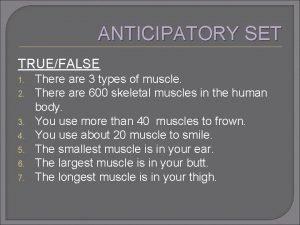ANTICIPATORY SET TRUEFALSE 1 2 3 4 5