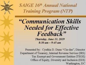 SAIGE 16 th Annual National Training Program NTP