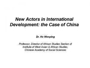 New Actors in International Development the Case of