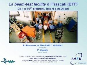 La beamtest facility di Frascati BTF Da 1
