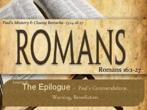 Pauls Ministry Closing Remarks 15 14 16 27