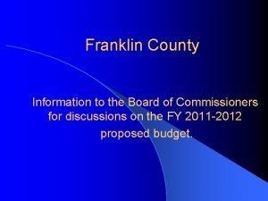 Franklin County Information to the Board of Commissioners