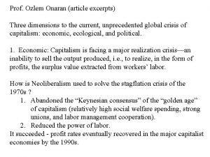 Prof Ozlem Onaran article excerpts Three dimensions to