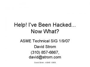 Help Ive Been Hacked Now What ASME Technical