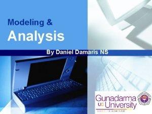 Modeling Analysis By Daniel Damaris NS LOGO LOGO