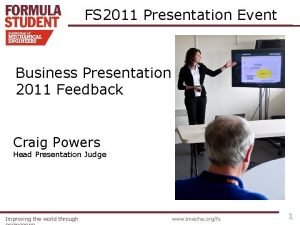 FS 2011 Presentation Event Business Presentation 2011 Feedback