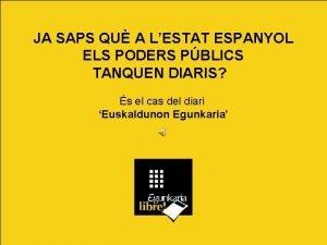 JA SAPS QU A LESTAT ESPANYOL ELS PODERS