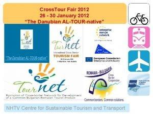 Cross Tour Fair 2012 26 30 January 2012