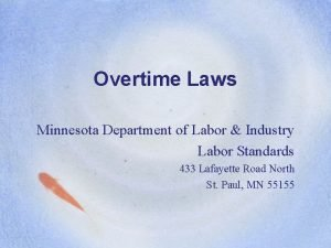 Overtime Laws Minnesota Department of Labor Industry Labor