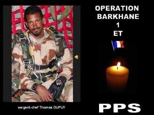 sergentchef Thomas DUPUY Barkhane dcs dun soldat franais