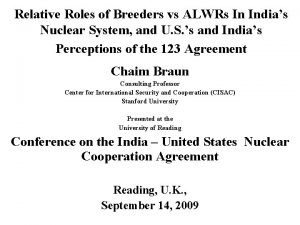 Relative Roles of Breeders vs ALWRs In Indias