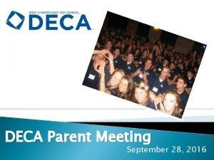 DECA Parent Meeting September 28 2016 DECA students