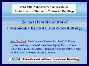 JSSI 10 th Anniversary Symposium on Performance of