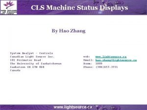 CLS Machine Status Displays By Hao Zhang System