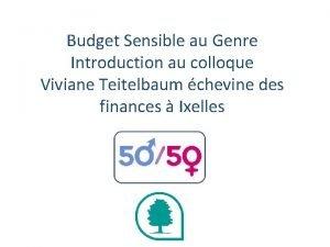 Budget Sensible au Genre Introduction au colloque Viviane