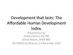 Development that lasts The Affordable Human Development Index