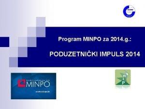 Program MINPO za 2014 g PODUZETNIKI IMPULS 2014