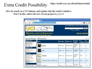 Extra Credit Possibility https archive ics uci edumldatasets