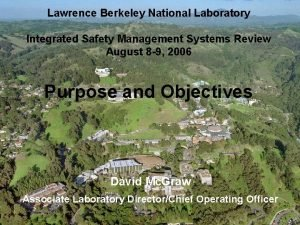 Lawrence Berkeley National Laboratory Integrated Safety Management Systems