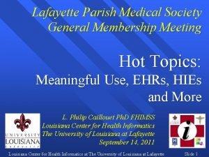 Lafayette Parish Medical Society General Membership Meeting Hot
