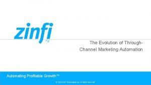 The Evolution of Through Channel Marketing Automation Automating