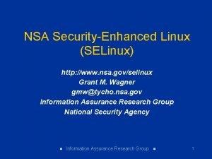 NSA SecurityEnhanced Linux SELinux http www nsa govselinux