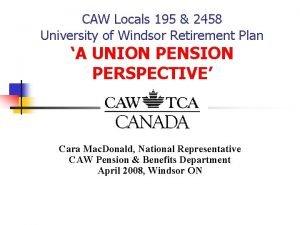 CAW Locals 195 2458 University of Windsor Retirement