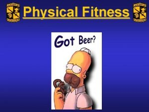 Physical Fitness Physical Fitness Who Cares Physical Fitness