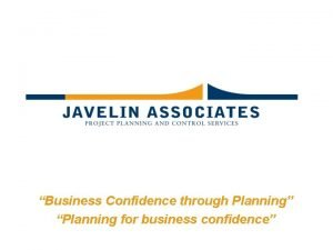 Business Confidence through Planning Planning for business confidence