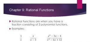 Chapter 9 Rational Functions Inverse Variation Graphing Inverse