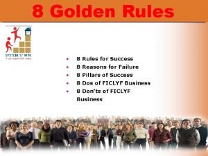 8 Golden Rules 8 Rules for Success 8