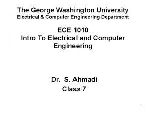 The George Washington University Electrical Computer Engineering Department