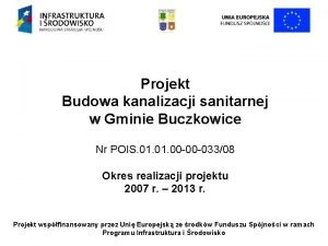 Projekt Budowa kanalizacji sanitarnej w Gminie Buczkowice Nr