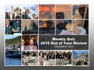 Weekly Quiz 2019 End of Year Review December