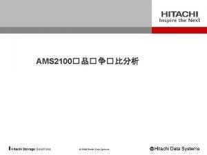AMS 2100 2008 Hitachi Data Systems 5 TB50